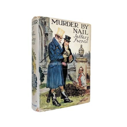 Murder by Nail by Jeffery Farnol First Edition Sampson Low 1942